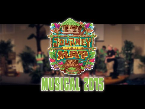 Journey Off The Map Musical! - VBS 2015!