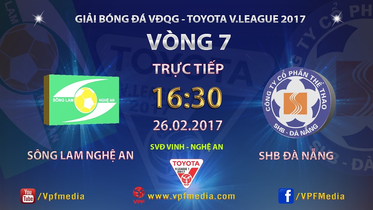Xem lại: Sông Lam Nghệ An vs SHB Đà Nẵng
