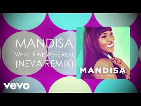 Mandisa - What If We Were Real (Neva Remix/Lyric Video)