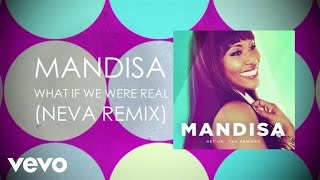Mandisa - What If We Were Real (Neva Remix/Lyric Video)