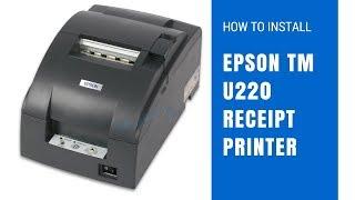 How To Install Epson Tm U220 Receipt Printer Youtube