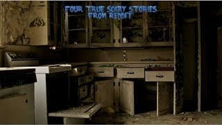4 True Scary Stories From Reddit (Vol. 44)