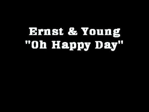 E&Y Theme Song - Oh Happy Day!