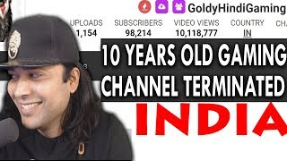 INDIA'S FIRST GAMING CHANNEL TERMINATED! Everything You Need To Know GoldyHindiGaming