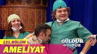 Güldür Güldür Show 120.Bölüm - Ameliyat