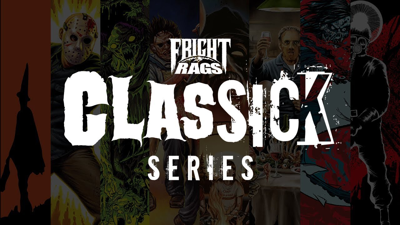 Fright-Rags CLASSICK Series — Coming Soon!