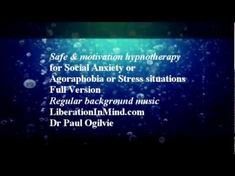 Safe & Motivation Hypnosis for Social Anxiety Agoraphobia Stress situations
