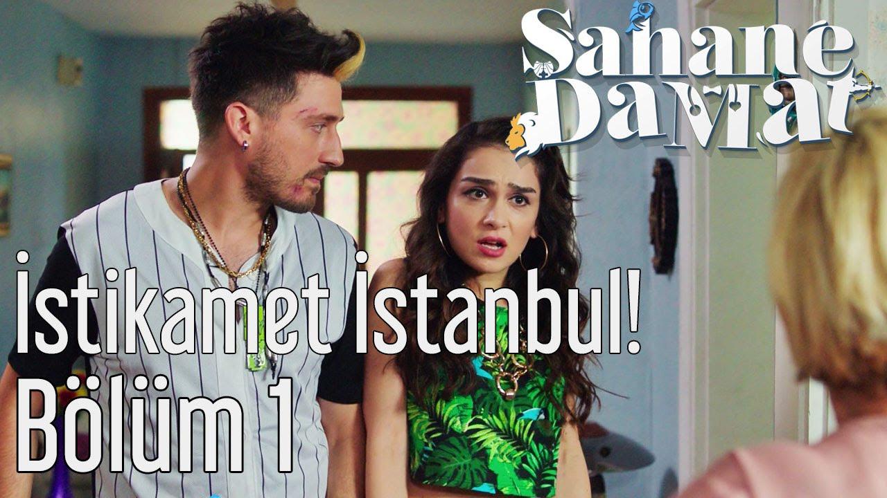 Şahane Damat 1. Bölüm - Kesin Dönüş: İstikamet İstanbul!