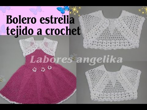 Bolero estrella tejido a crochet labores ang lika - Labores de crochet para bebes ...