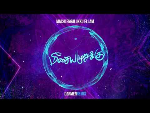 Machi Engalukku Ellam (DARMENЯEMIX) - Meesaya Murukku   Hiphop Tamizha   Sundar C