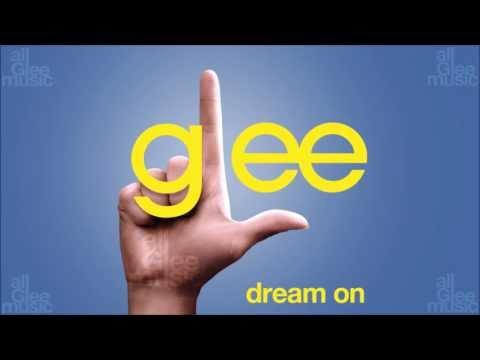 Dream On | Glee [HD FULL STUDIO]
