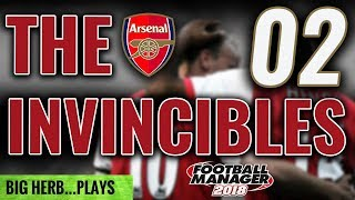 FM18 Arsenal Let's Play Ep 2 - FIRST BIG CHALLENGE - Liverpool & Man Utd - Football Manager 2018