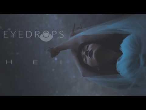 EYEDROPS  - HEI (Lyric Video)