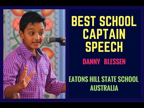 BEST SCHOOL CAPTAIN Speech - DANNY BLESSEN - Public Speaking