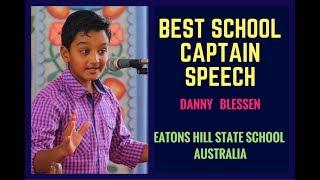 BEST SCHOOL CAPTAIN Speech - DANNY BLESSEN - Public Speaking