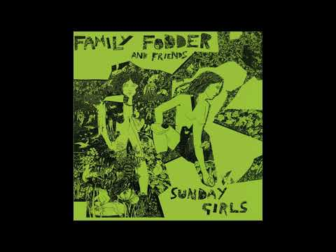 Family Fodder - Sunday Girls (Director's Cut) [1979-1980]