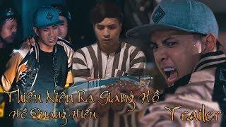 Thiếu niên ra giang hồ - Hồ Quang Hiếu | Trailer Phim Ca Nhạc