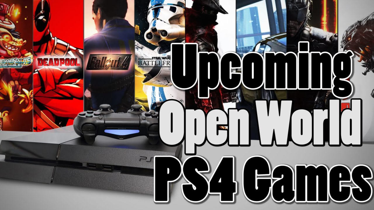 Top Upcoming PS4 Open World Games  Upcoming PS4 Games 2016 2017     Top Upcoming PS4 Open World Games  Upcoming PS4 Games 2016 2017    YouTube