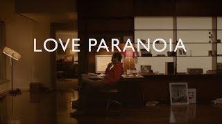 Tame Impala - Love Paranoia