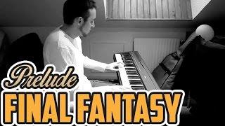 Final Fantasy - Prelude - Piano Cover