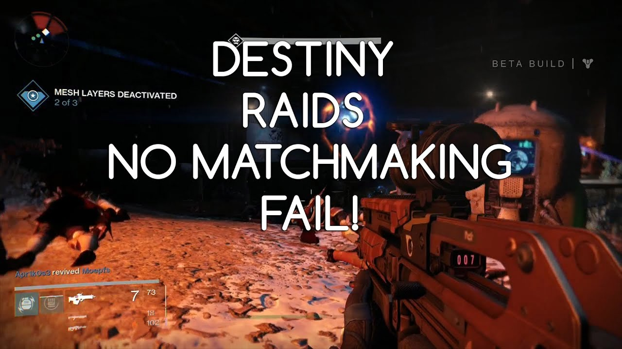 Is There Matchmaking For Destiny Raids