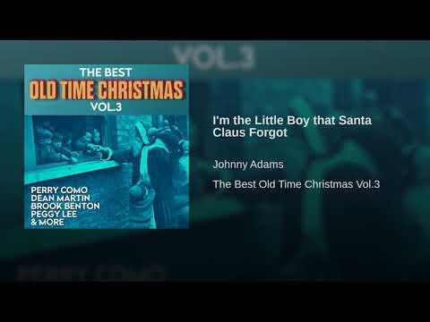 I'm the Little Boy that Santa Claus Forgot