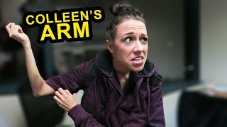 What's Wrong w/ Colleen's Arm?