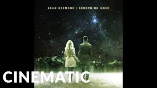 Epic Cinematic | Sean Redmond - Nothing Left To Lose (Epic Emotional)