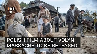Polish Film About Volyn Massacre To Be Released