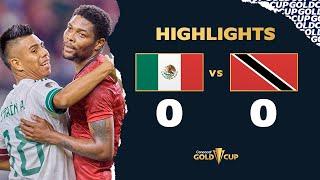 Highlights: Mexico 0-0 Trinidad Tobago - Gold Cup 2021