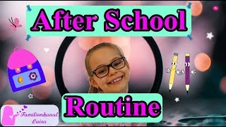 After School Routine 2019