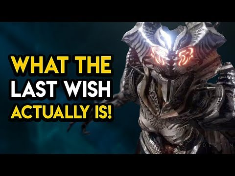 Destiny 2 - WHAT THE LAST WISH ACTUALLY IS!