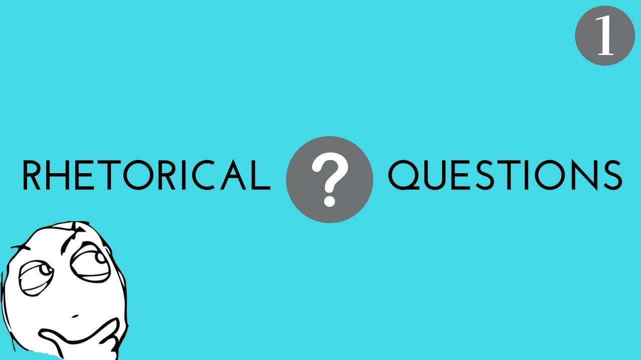 best rhetorical questions