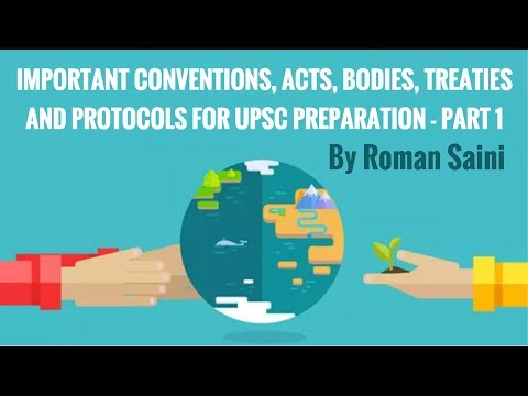 Conventions, Acts, Bodies, Treaties and Protocols: Part 1