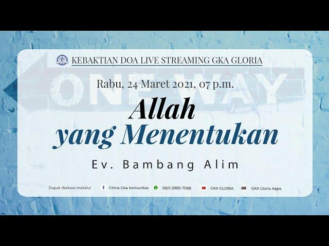 Kebaktian Doa Rabu Live Streaming - Ev. Bambang Alim - 24 Maret 2021