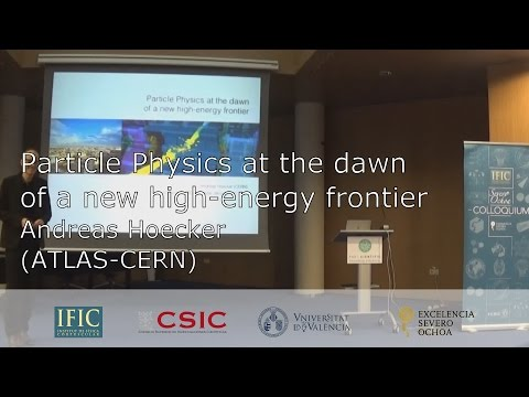 "Andreas Hoecker: ""Particle Physics at the Dawn of a New High-Energy Frontier"""