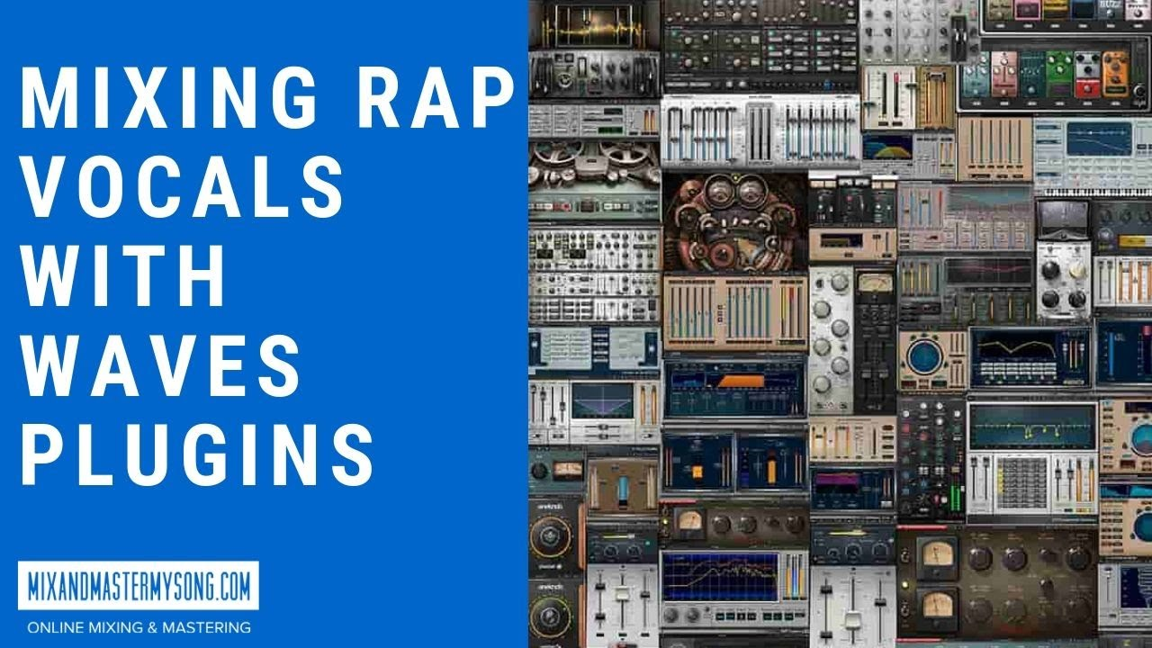 Mixing Rap Vocals with Waves Plugins - How To Make Beats Blog