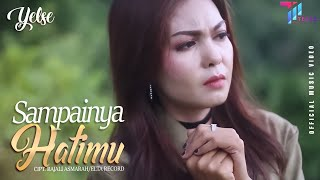 Yelse Sampainya Hatimu Mp3
