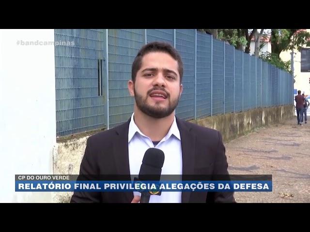 CP do Ouro Verde: relatório final privilegia alegações da defesa