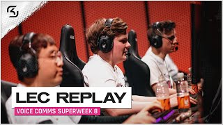 REPLAY: SK vs G2, OG & FNC Voice Comms | SK LEC SUMMER W8 SUPERW