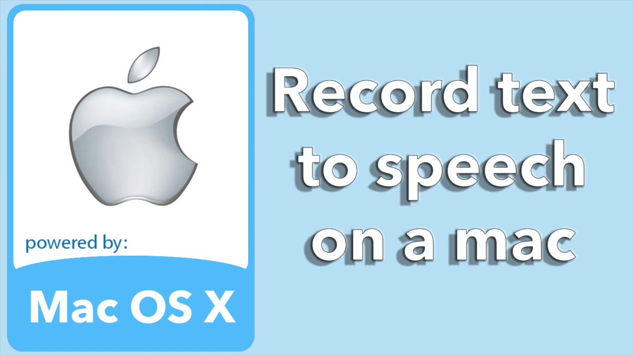 Record text to speech mac