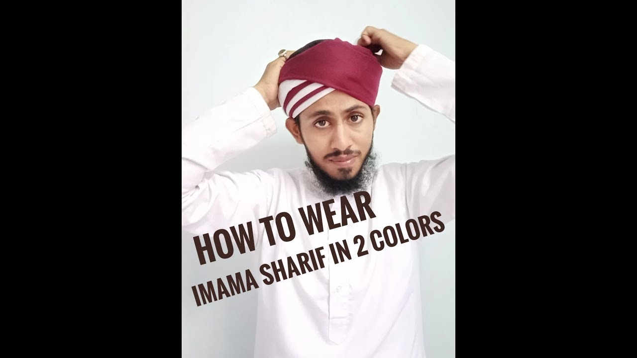 How to imama wear sharif best photo