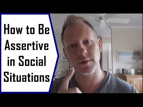 How to Be Assertive (But Not Aggressive) in Social Situations