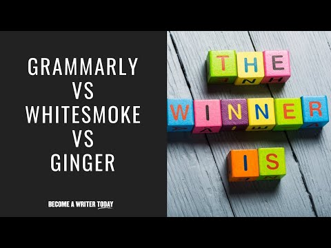 Grammarly Vs WhiteSmoke Vs Ginger - What's The Best Grammar Checker In 2019?