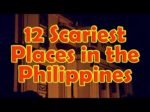 12 Scariest Places in the Philippines