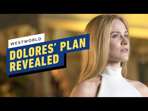 Westworld Just Revealed Dolores' Master Plan (SPOILERS)