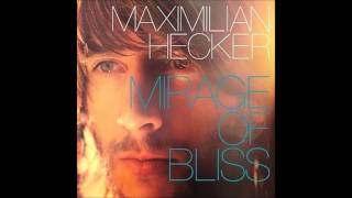 Maximilian Hecker - Silent, Lucid Flashes