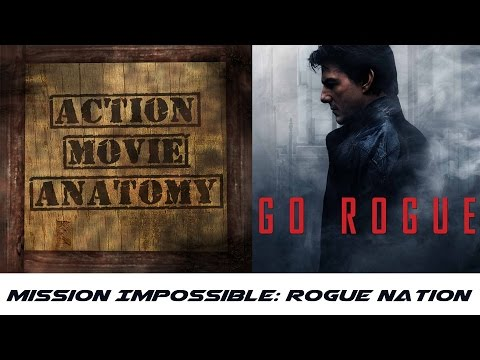 Mission Impossible: Rogue Nation (Tom Cruise) Review | Action Movie Anatomy
