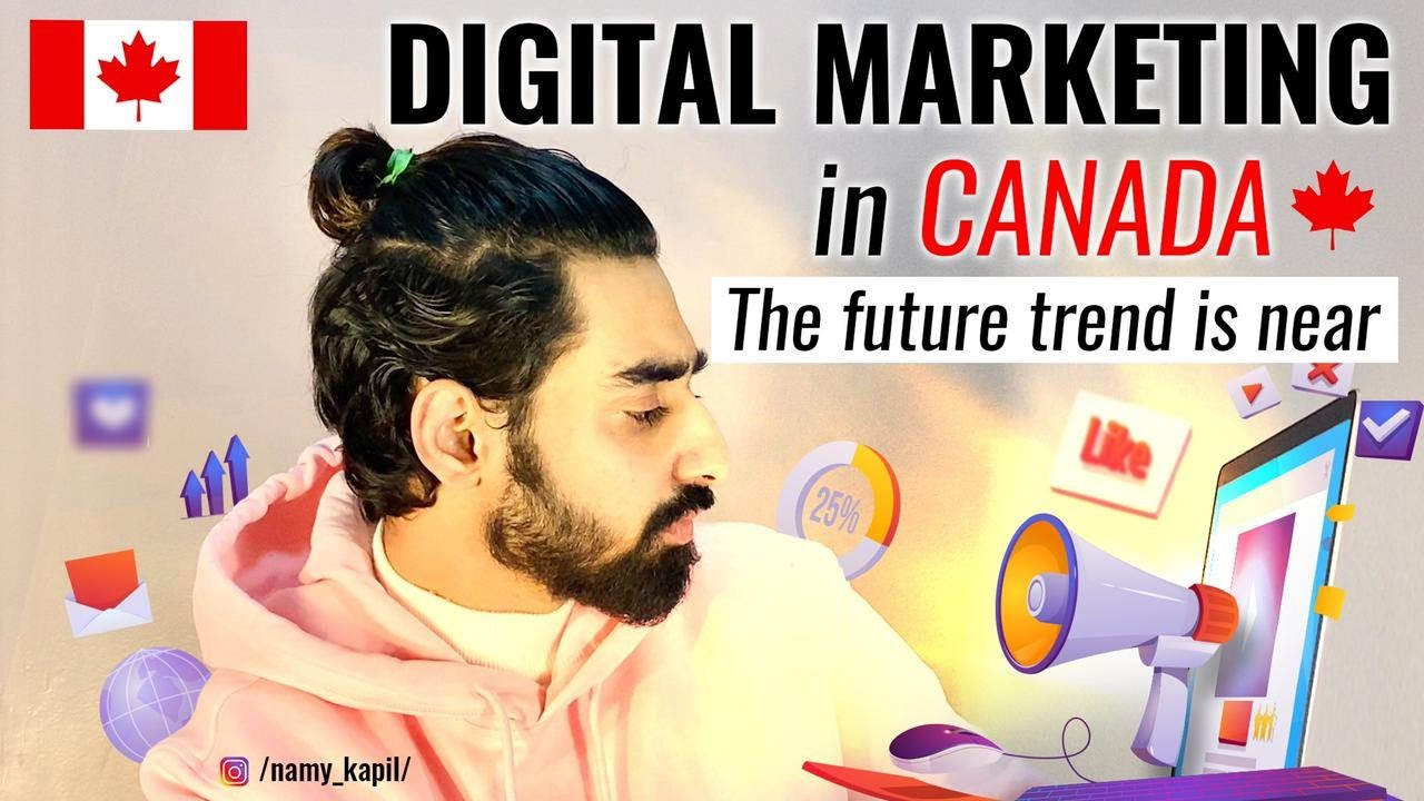 Top 100 digital marketing companies in canada april 2021 digital marketing has forever changed how com. DIGITAL MARKETING IN CANADA | TOP TRENDING COURSE IN ...