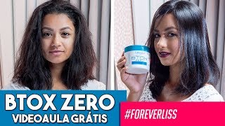 Btox Zero Forever Liss ( Passo a Passo)